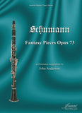 Schumann (Anderson): Fantasiestucke, op. 73 for clarinet and piano