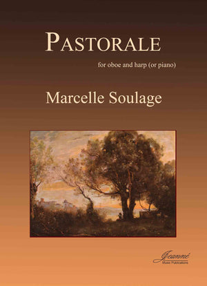 Soulage: Pastorale for Oboe and Harp (or piano), op. 15