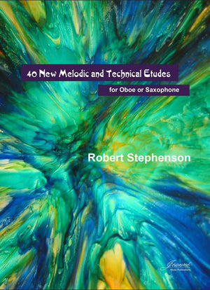 Stephenson: 40 New Melodic and Technical Etudes for Oboe or Saxophone