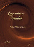 Stephenson: Quotation Etudes for Flute