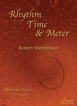 Stephenson: Rhythm, Time and Meter for Bassoon