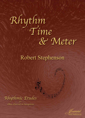 Stephenson: Rhythm, Time and Meter for Oboe, Clarinet or Saxophone