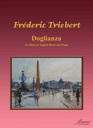 Triebert: Doglianza for Oboe or English Horn and Piano