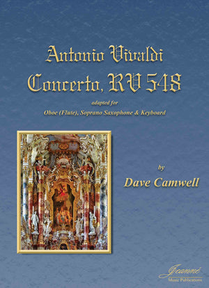 Vivaldi (Camwell): Concerto RV548 for Oboe (or Flute), Soprano Saxophone and Keyboard
