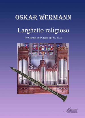 Wermann: Larghetto religioso for clarinet and organ