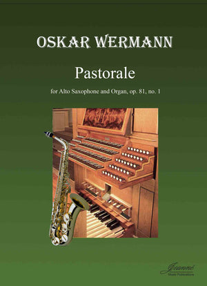 Wermann: Pastorale for Alto Saxophone and Organ