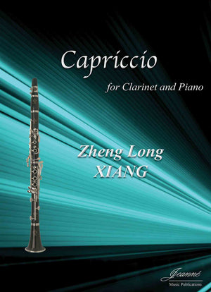 Xiang: Capriccio for Clarinet and Piano