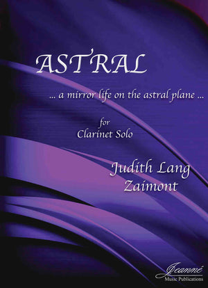 Zaimont: Astral for Solo Clarinet