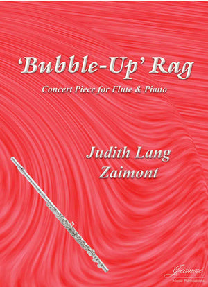Zaimont: Bubble-Up Rag for Flute and Piano