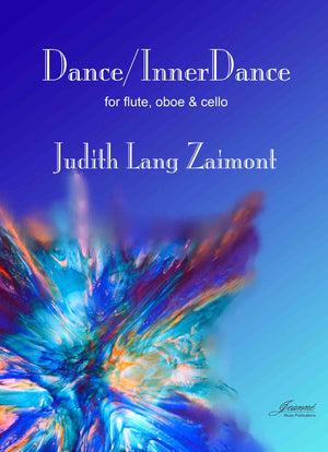 Zaimont: Dance and InnerDance for Flute, Oboe and Cello