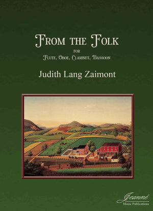 Zaimont: From the Folk for Flute, Oboe, Clarinet, and Bassoon