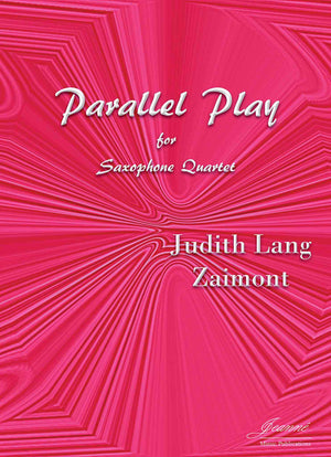 Zaimont: Parallel Play for Saxophone Quartet [SATB]