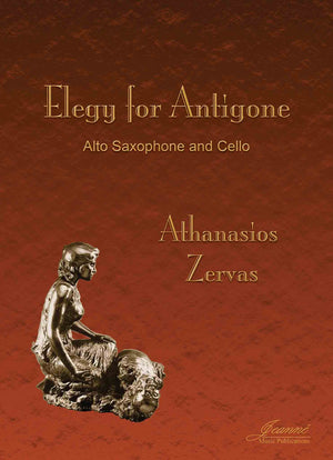 Zervas: Elegy for Antigone for Alto Saxophone and Cello