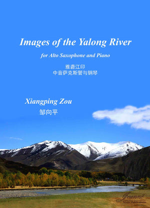 Zou: Images of the Yalong River for Alto Saxophone and Piano