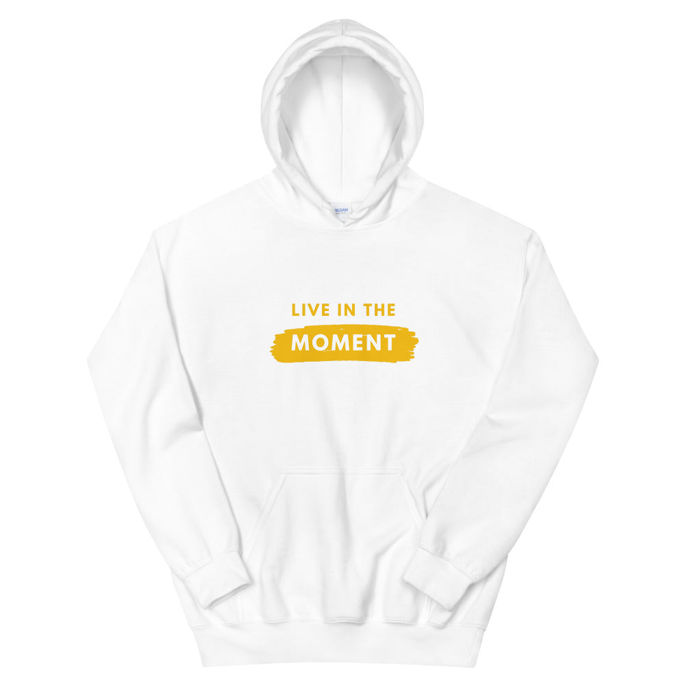 LIVE IN THE MOMENT - Unisex Hoodie