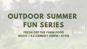 Outdoor Summer Fun Series, August 13th, 2021