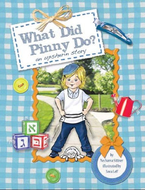 An Upsherin Story: What Did Pinny Do?