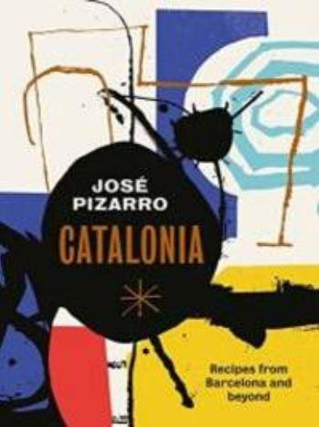 Catalonia - Recipes from Barcelona & Beyond