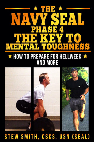 EBOOK-so:  Navy SEAL Workout Phase 4 - The Key to Mental Toughness
