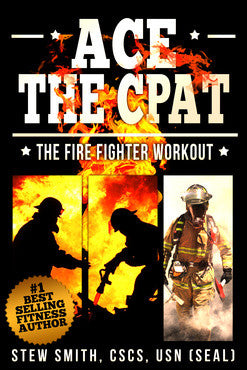 EBOOK-FF: Ace the CPAT - Fire Fighter Training Workout