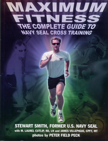 BOOK - Maximum Fitness - Navy SEAL Cross Training by Stew Smith