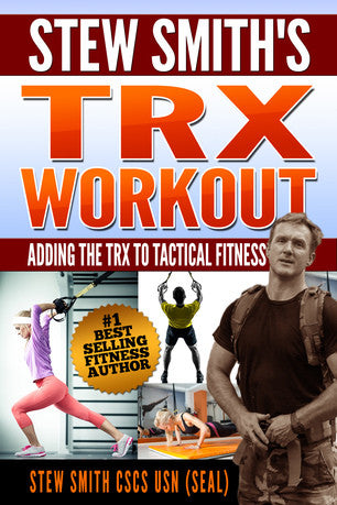 BOOK:  The TRX Workout - Added Exercises for Tactical Fitness Preparation
