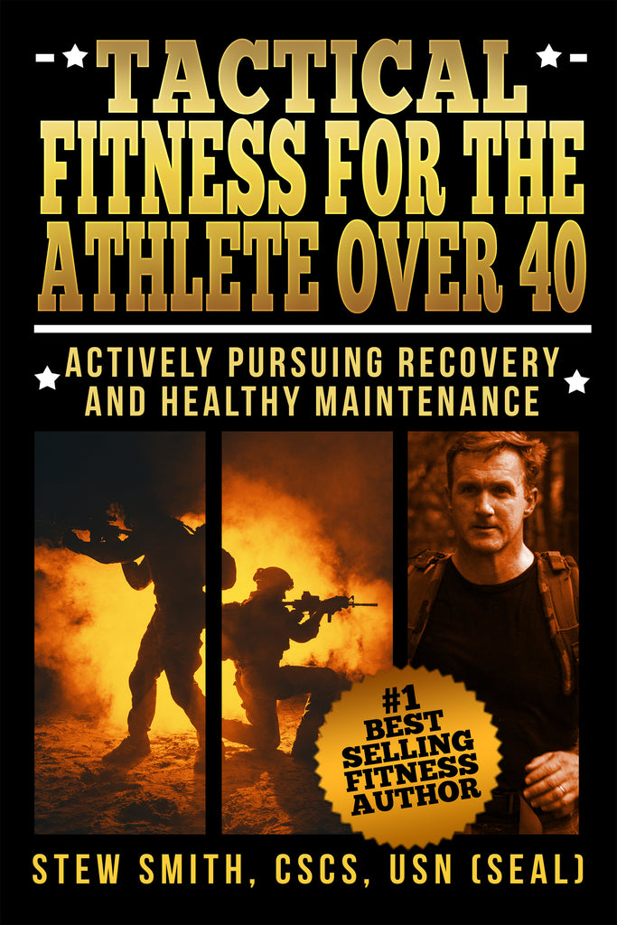 BOOK - Tactical Fitness for the Athlete Over 40 - Pursuing Recovery / Maintenance