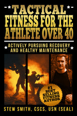 EBOOK - Tactical Fitness for the Athlete Over 40 - Pursuing Recovery / Maintenance