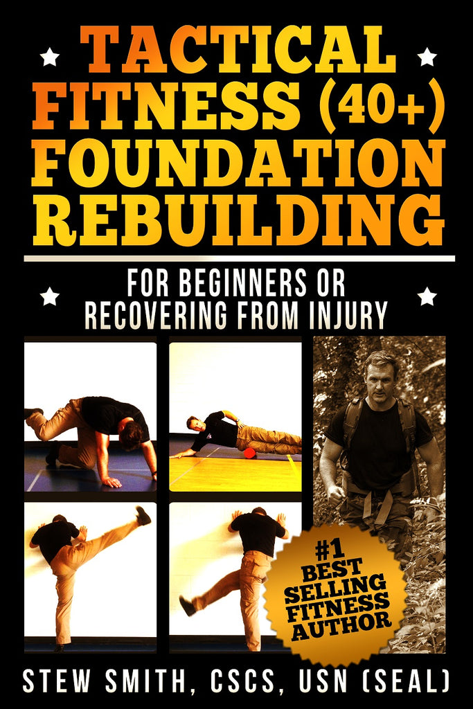 BOOK - Tactical Fitness (40+): Foundation Rebuilding - For Beginners or Those Previously Injured