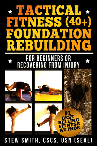 EBOOK - Tactical Fitness (40+): Foundation Rebuilding - For Beginners or Those Previously Injured