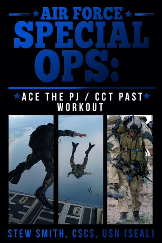 EBOOK-so:  Air Force ParaRescue / Special Tactics / CCT PAST Workout