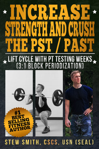 EBOOK - Increase Strength (Lifts) and Crush the PST / PAST Tests (Run, Swim, Cals)