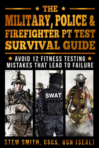 BOOK - The Military, Police, FireFighter PT Test Survival Guide
