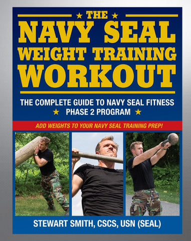 2BOOK - The Navy SEAL Weight Training Workout by Stew Smith