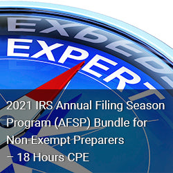 2021 IRS Annual Filing Season Program (AFSP) Bundle for Non-Exempt Preparers – 18 Hours CPE
