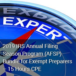 2019 IRS Annual Filing Season Program (AFSP) Bundle for Exempt Preparers – 15 Hours CPE