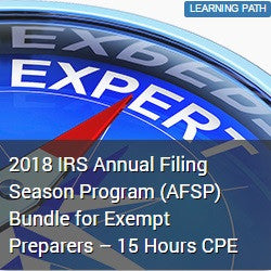 2018 IRS Annual Filing Season Program (AFSP) Bundle for Exempt Preparers – 15 Hours CPE
