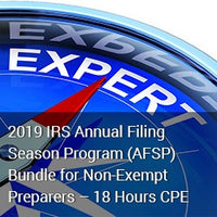 2019 IRS Annual Filing Season Program (AFSP) Bundle for Non-Exempt Preparers – 18 Hours CPE