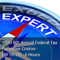 IRS Annual Federal Tax Refresher Course - (AFTR-20) - 6 Hours