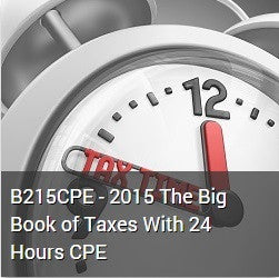 B215CPE - 2015 The Big Book of Taxes With 24 Hours CPE
