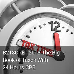 B218CPE - 2018 The Big Book of Taxes With 24 Hours CPE