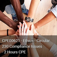 CPE00621 - Ethics - Circular 230 Compliance Issues - 2 Hours CPE