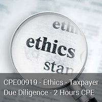 CPE00919 - Ethics - Taxpayer Due Diligence - 2 Hours CPE