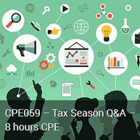 CPE059 – Tax Season Q&A – 8 hours CPE
