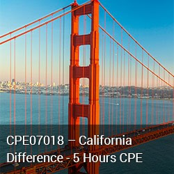 CPE07018 - California Differences - 5 Hours CPE