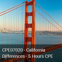 CPE07020 - California Differences - 5 Hours CPE