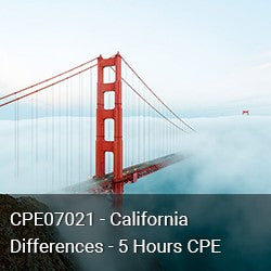 CPE07021 - California Differences - 5 Hours CPE