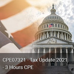 CPE07321 - Tax Update 2021 - 3 Hours CPE