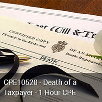 CPE10520 - Death of a Taxpayer - 1 Hour CPE
