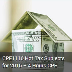 CPE1116 Hot Tax Subjects for 2016 – 4 Hours CPE
